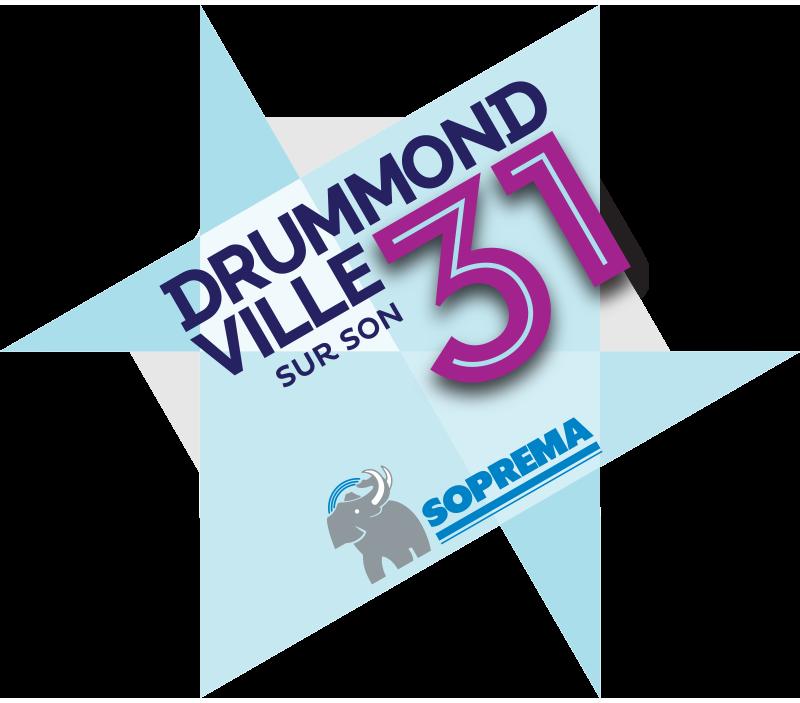 Les Grands Événments de Drummondville - Drummond sur son 31